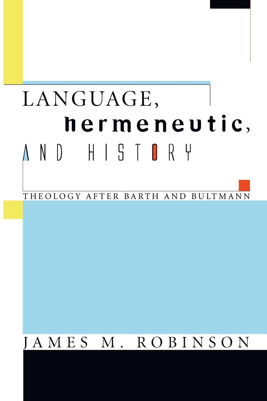 Language, Hermeneutic, and History
