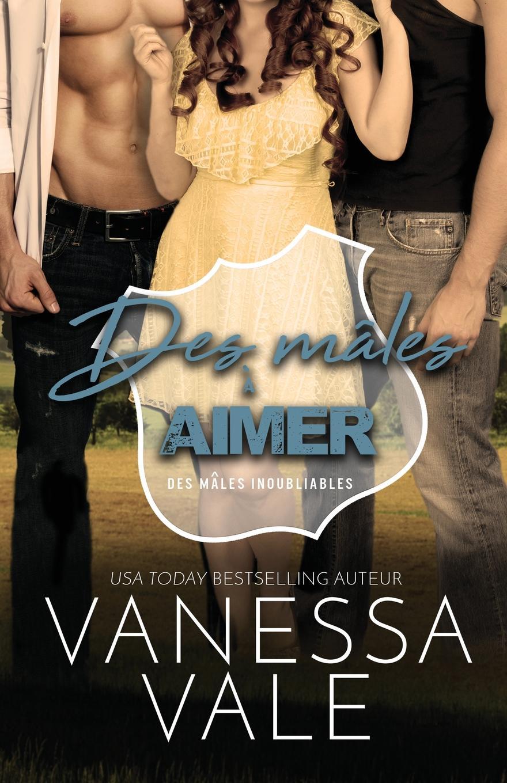 Vanessa Vale Des males a aimer. Grands caracteres vanessa vale les eperons grands caracteres