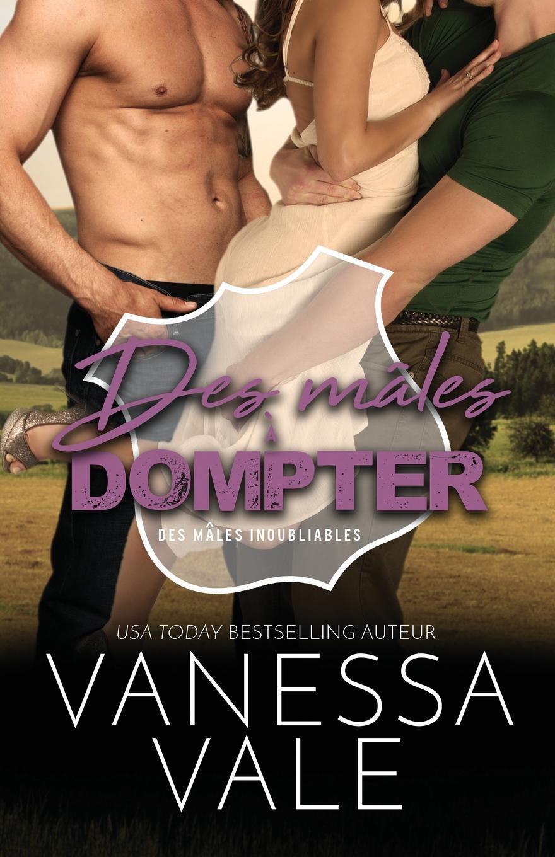 Vanessa Vale Des males a dompter. Grands caracteres vanessa vale les eperons grands caracteres