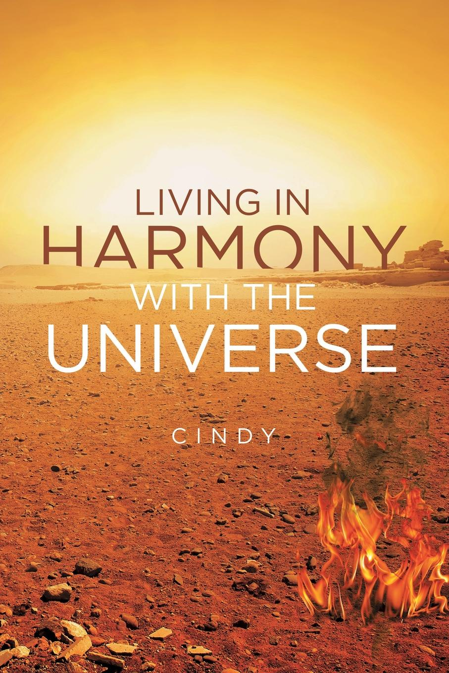 Cindy Living in Harmony with the Universe