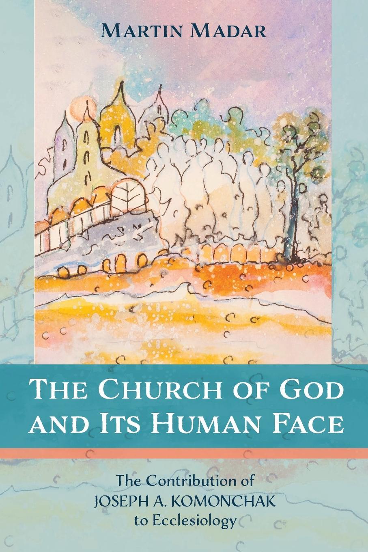 Martin Madar The Church of God and Its Human Face marios loukas bergman s comprehensive encyclopedia of human anatomic variation