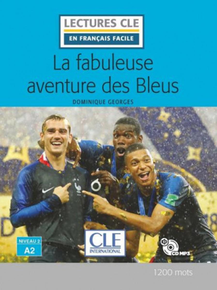 La Fabuleuse Aventure des Bleus (+ CD)