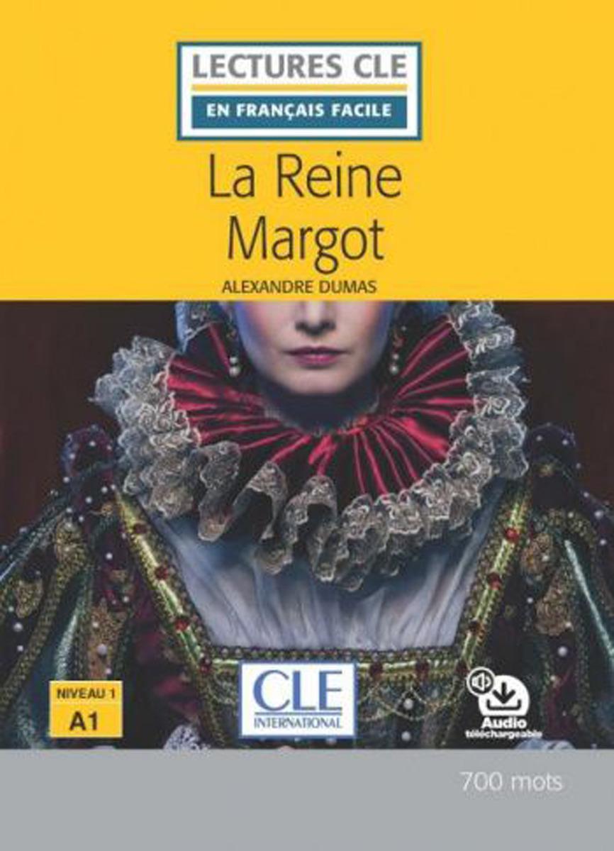 La Reine Margot (+ Audio téléchargeable) dietrich christoph von rommel henry correspondance inedite de henri iv roi de france et de navarre avec maurice le savant