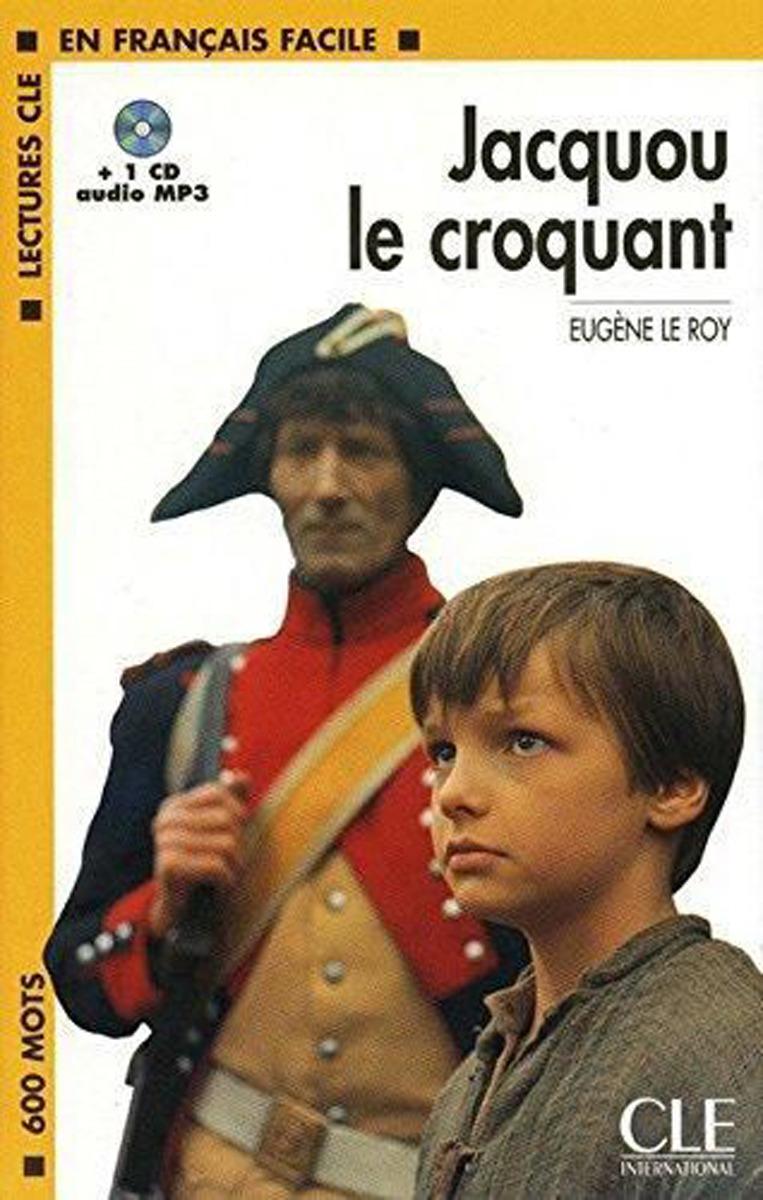 Jacquou Le Croquant (+ Audio CD) correspondance inedite du prince francois xavier de saxe connu en france sous le nom de comte de lusace