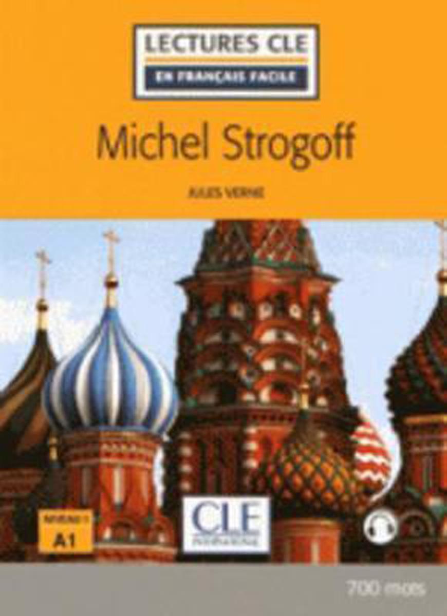 Michel Strogoff (+ Audio téléchargeable) auguste arnauné la monnaie le credit et le change