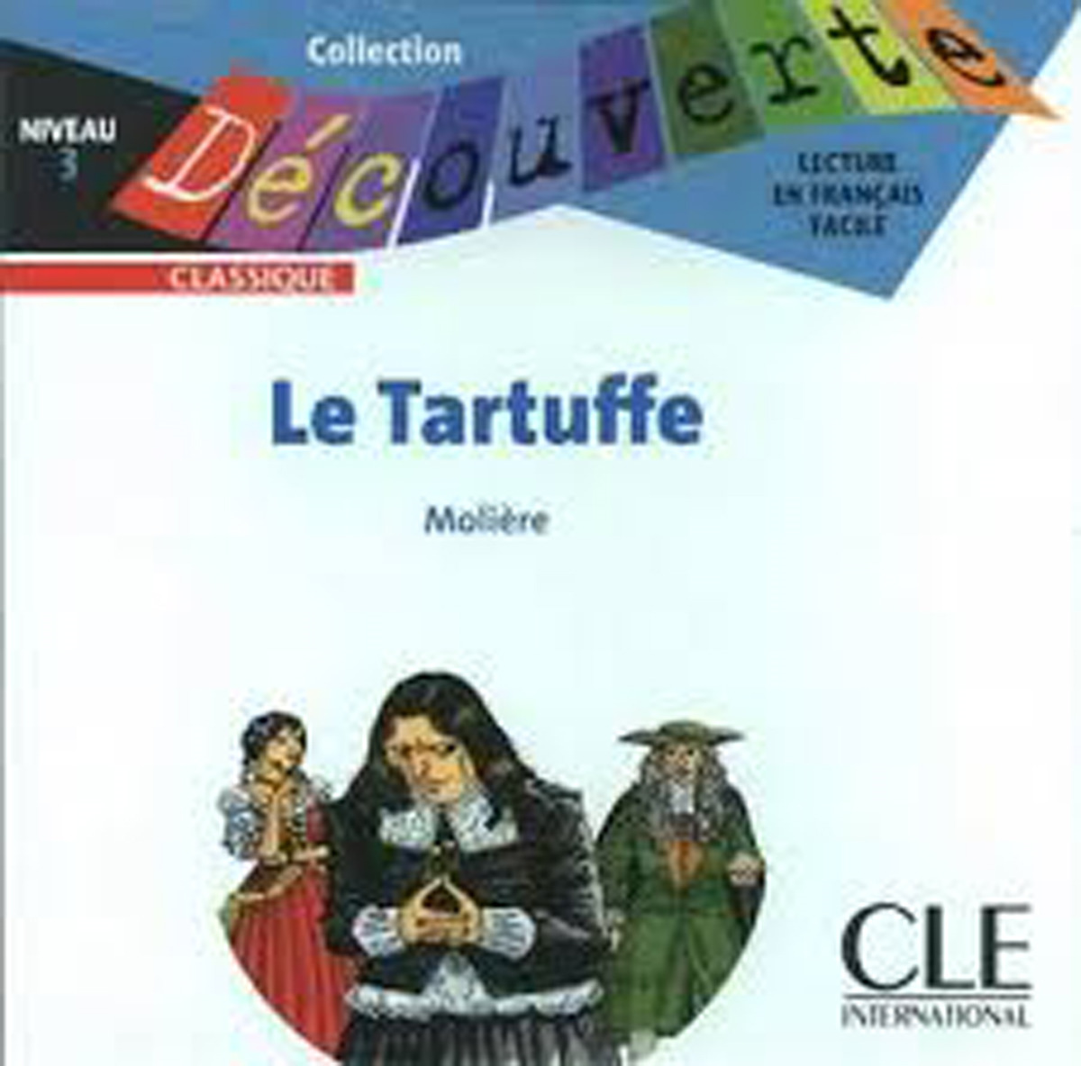 Le Tartuffe Audio CD Only (Level 3)