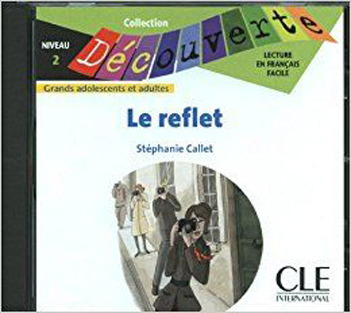Le Reflet Audio CD Only (Level 2)