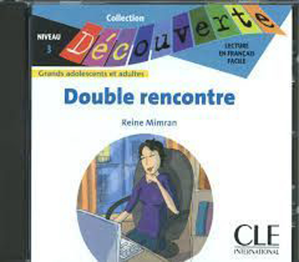 Double Rencontre Audio CD Only (Level 3)