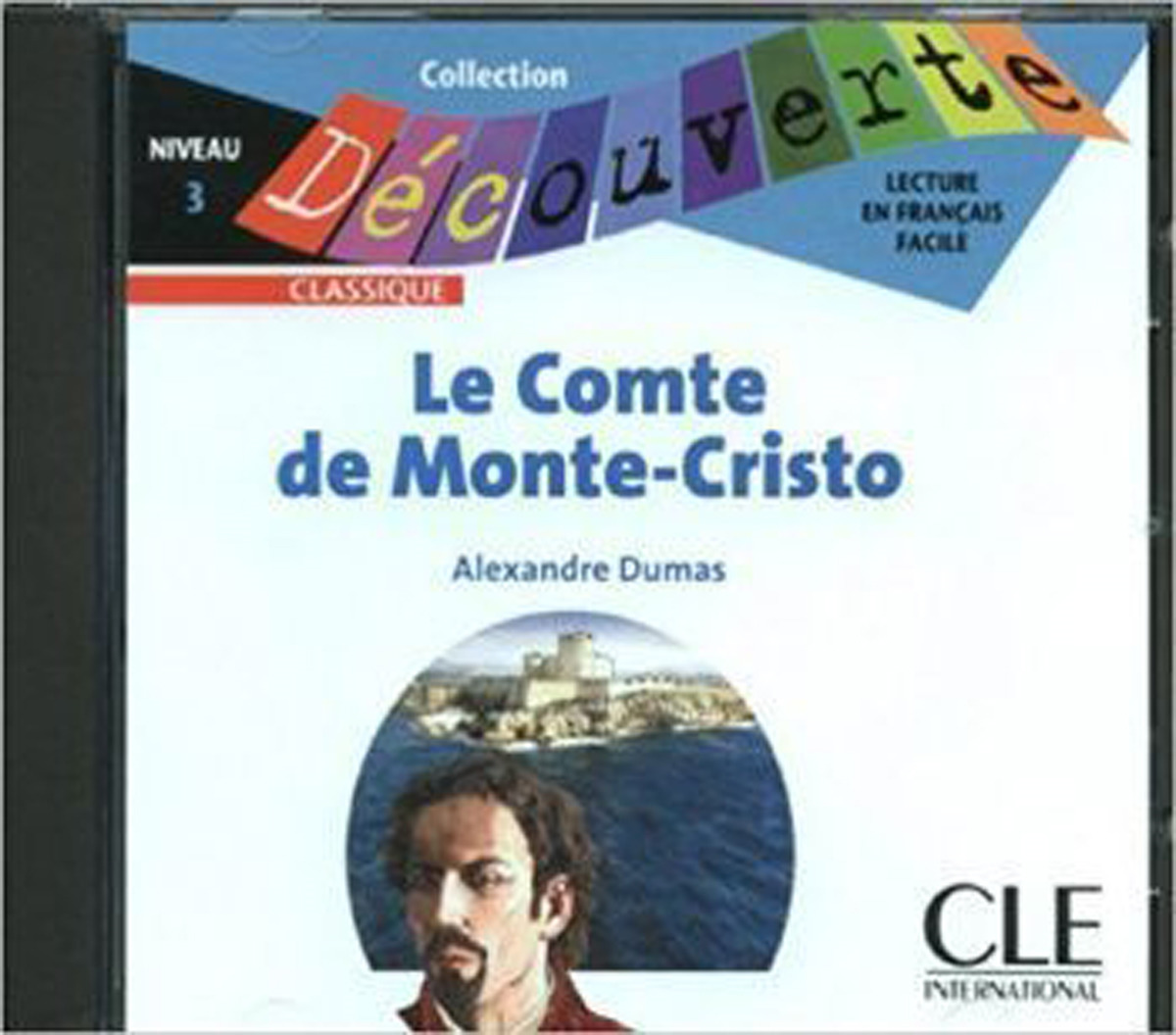 Le Comte de Monte-Cristo Audio CD Only (Level 3)