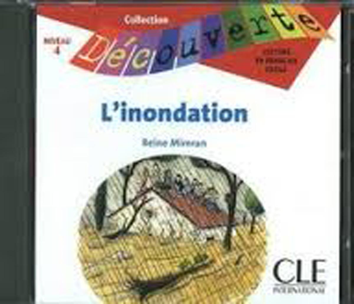 L'Innondation Audio CD Only (Level 4)