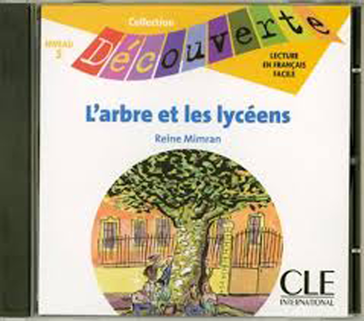 L'Arbre Et les Lyceens CD Only (Level 5)
