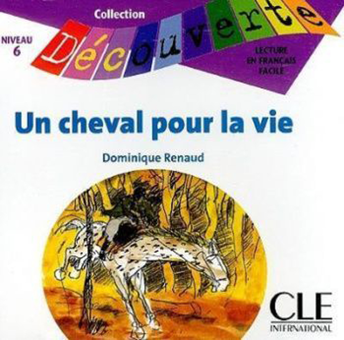 Un cheval pour la vie CD Only (Level 6)