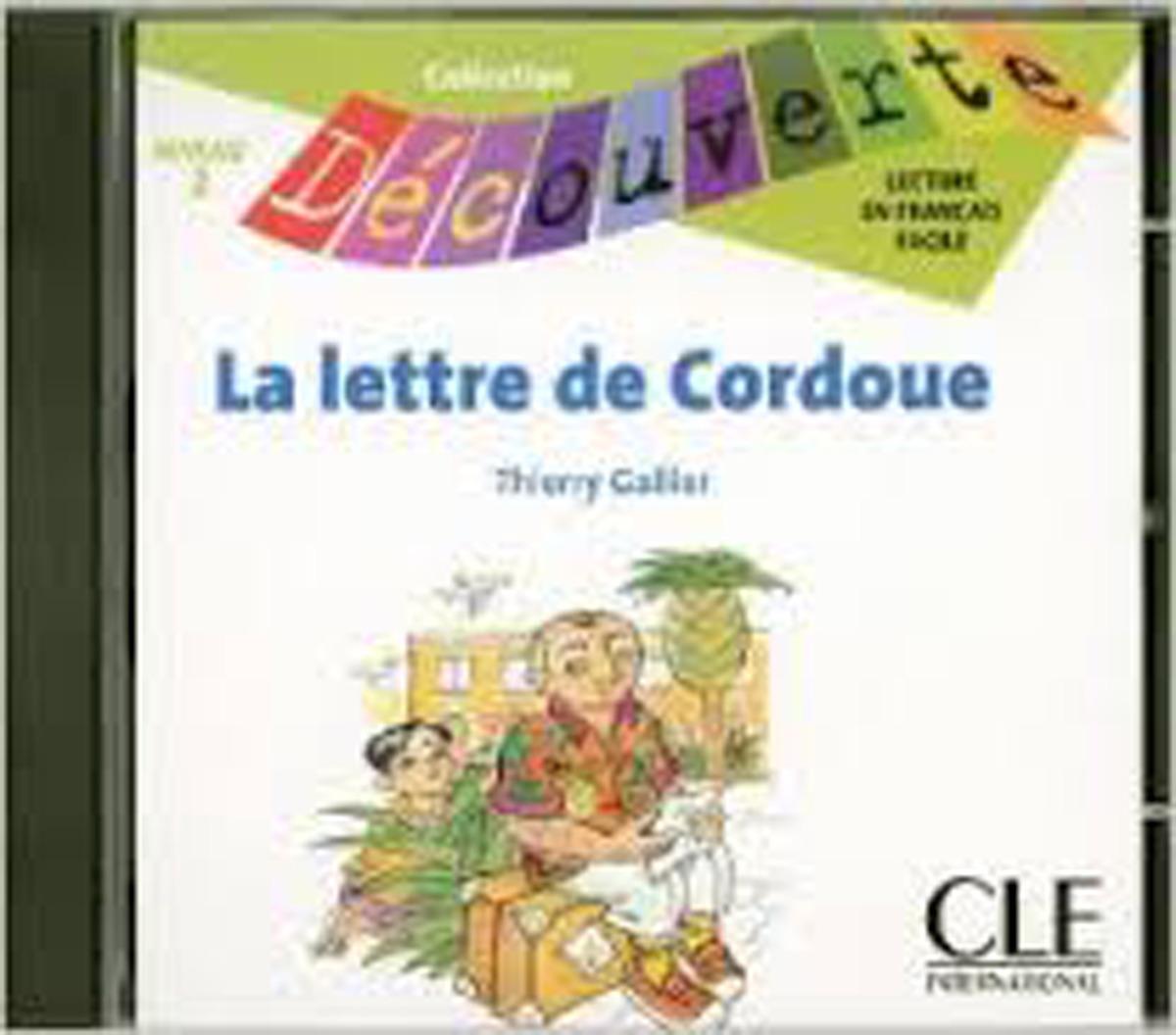 La Lettre de Cordoue Audio CD Only (Level 2) цена 2017