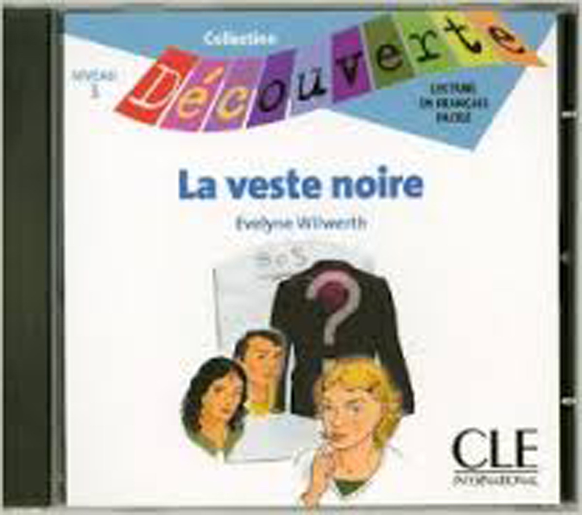 La Veste Noire Audio CD Only (Level 3)
