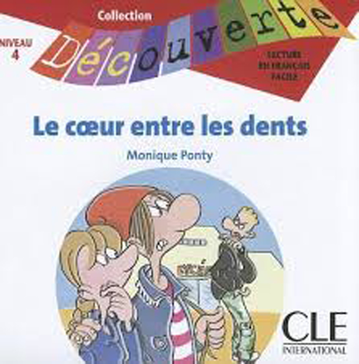 Le Coeur Entre les Dents CD Only (Level 4)