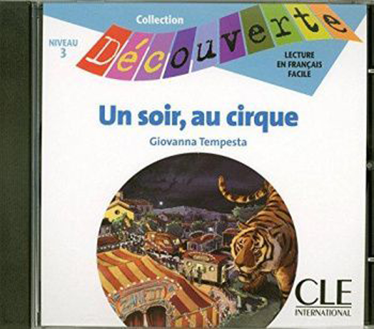 Un Soir Au Cirque Audio CD Only (Level 3)