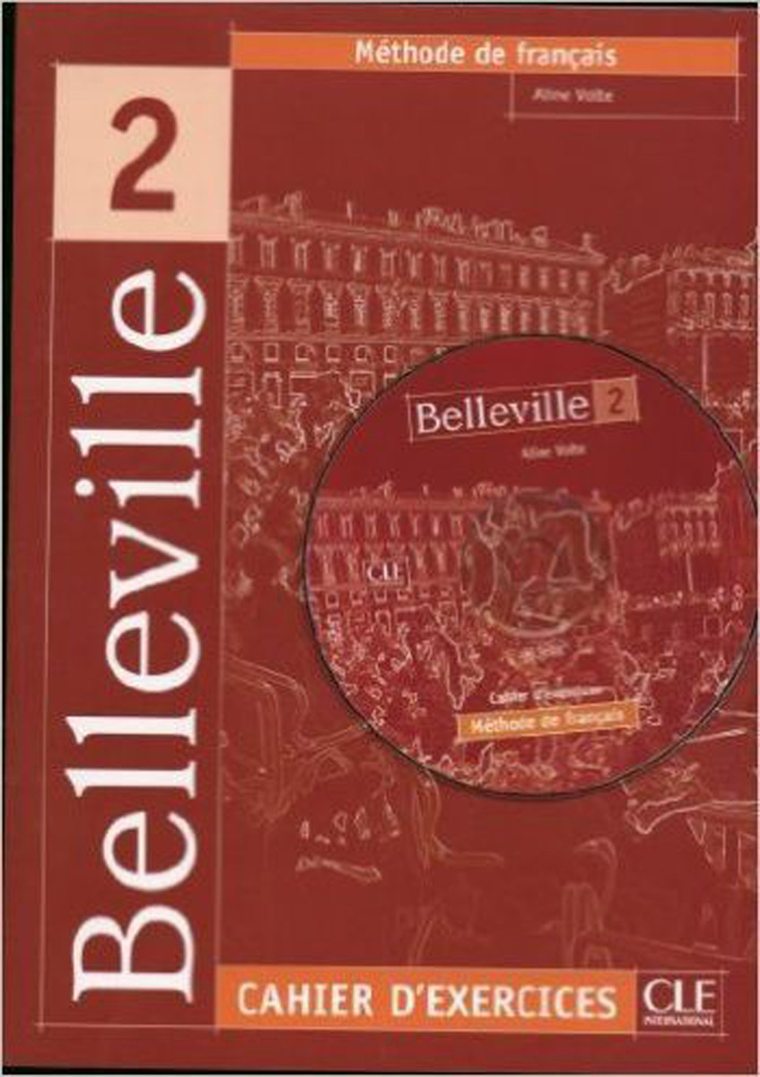 Belleville 2: Cahier d'exercices (+ CD audio) vite 1 cahier cd