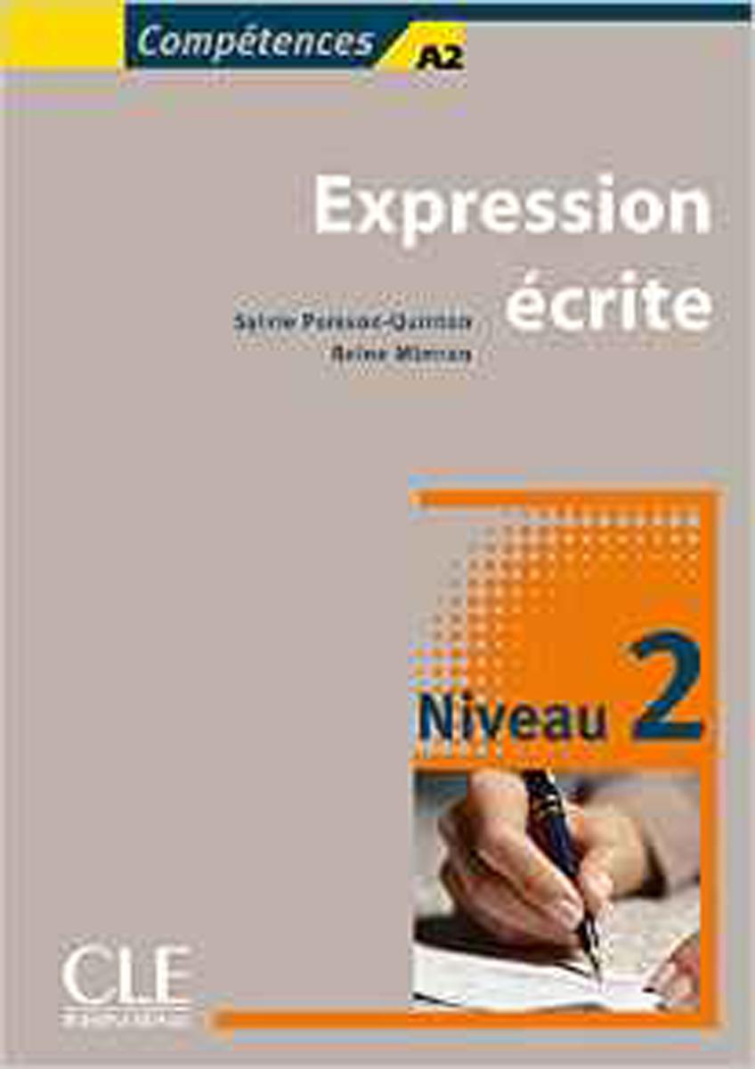 Expression écrite. Niveau 2. Compétences A2/B1 туника la velinahref page 5