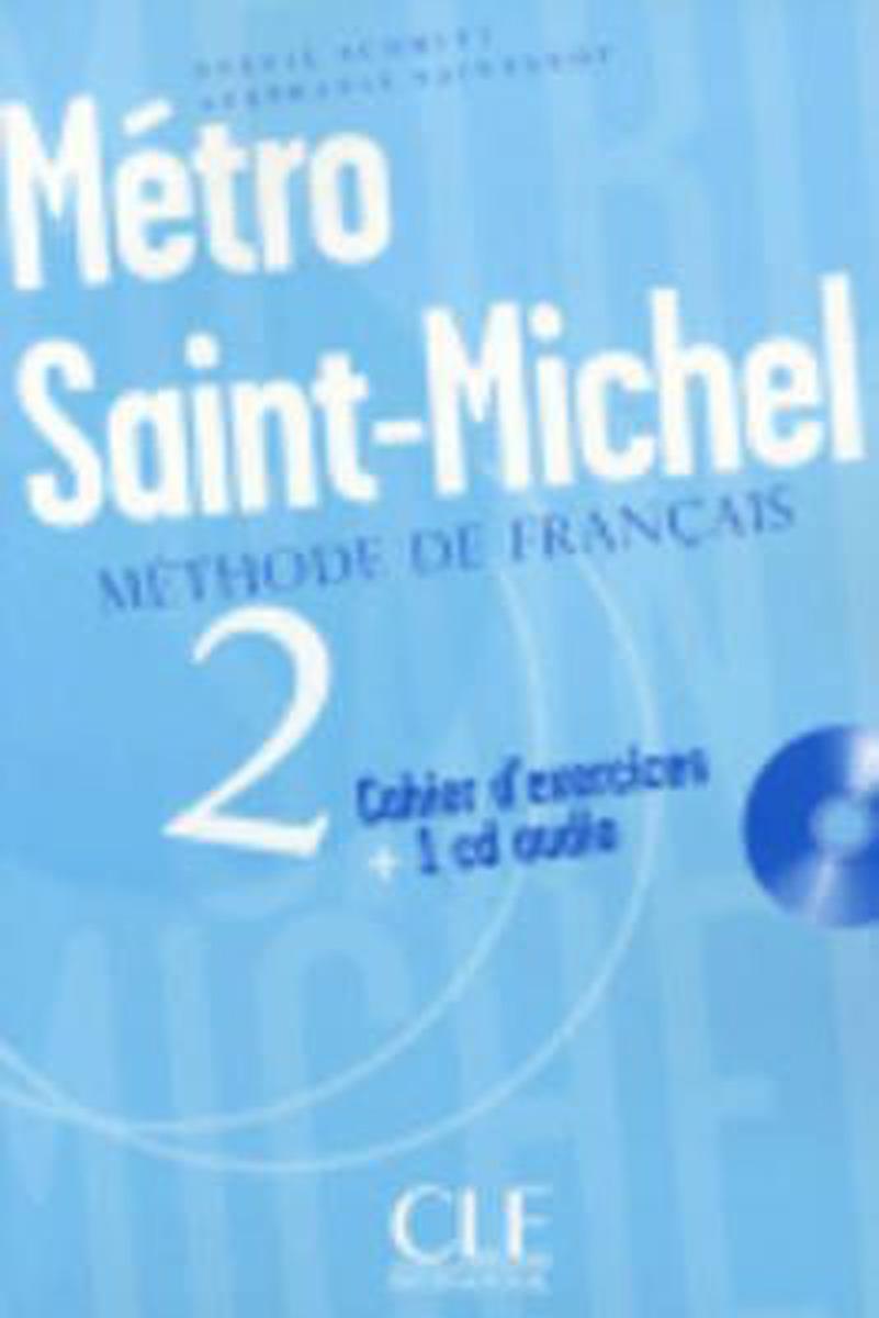 Metro Saint Michel 2 - Cahier d'exercices + CD audio agenda 3 cahier d activités в1 cd audio