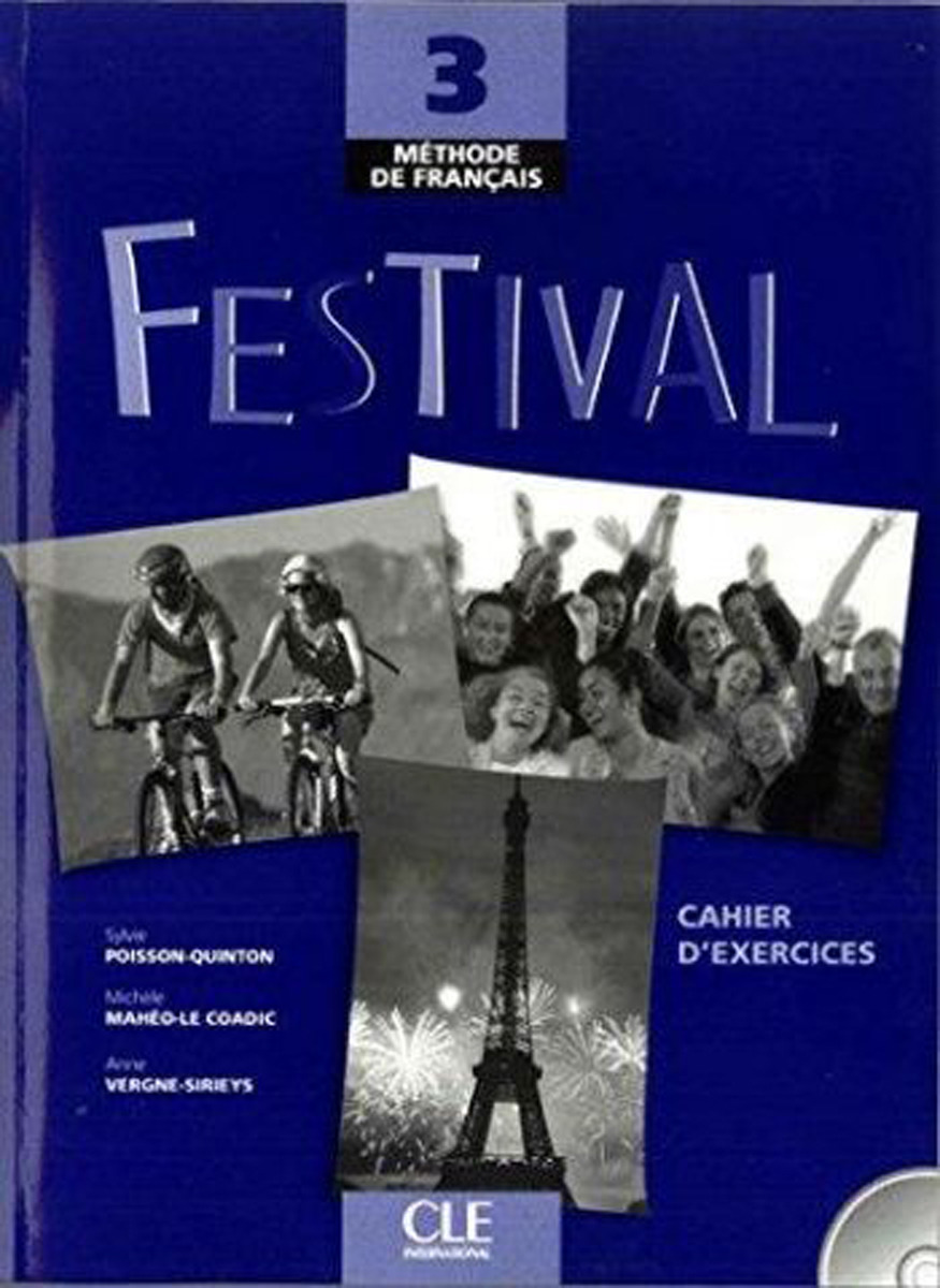 Festival: Cahier D'Exercices. Level 3 (+ CD) agenda 3 cahier d activités в1 cd audio