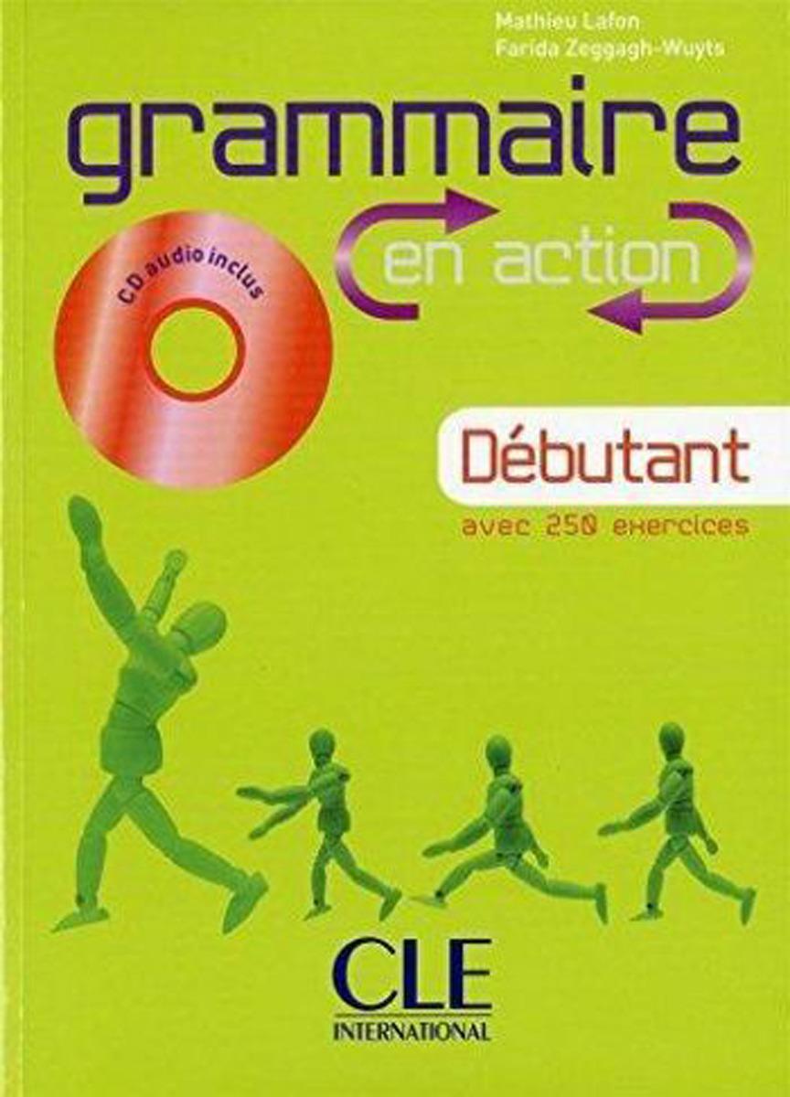 Grammaire en action: Livre Debutant A1-A2: Corriges (+ CD audio)