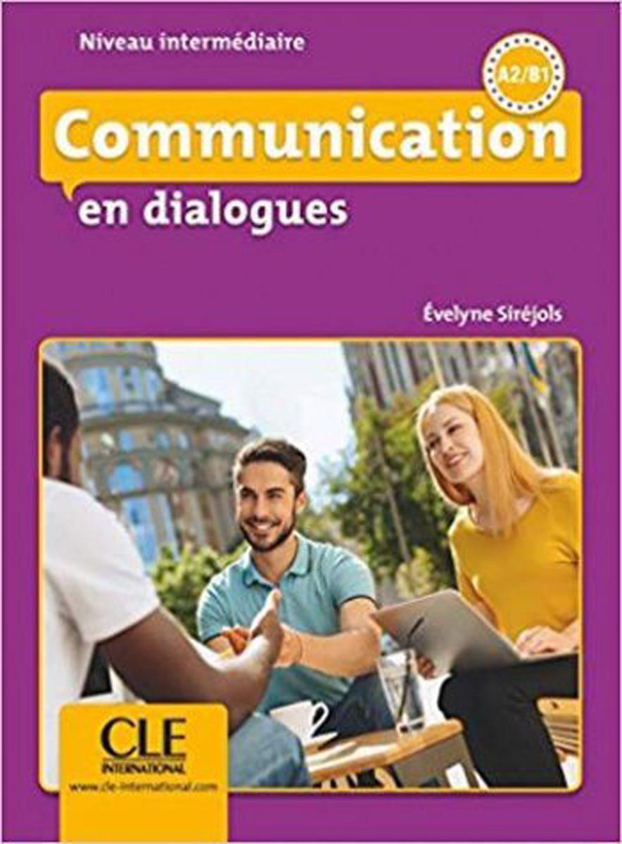 Communication en dialogues. A2-B2 (+ CD)