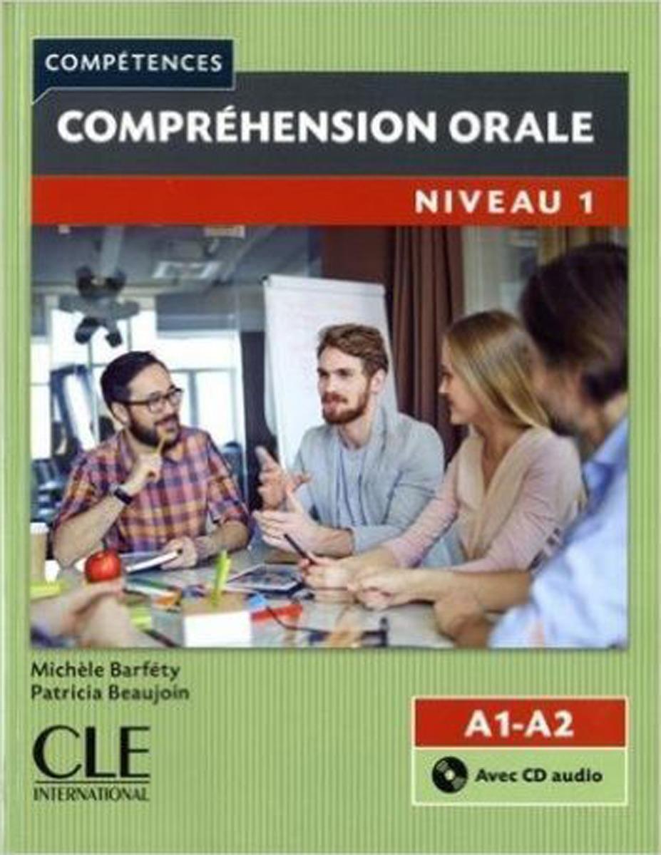 Compréhension orale 1: A1-A2: Livre (+ CD audio) expression écrite niveau 2 compétences a2 b1