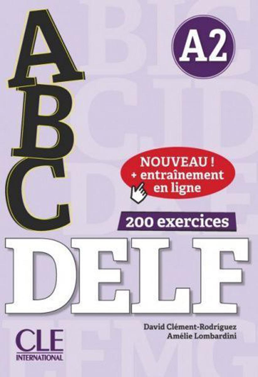 ABC DELF: Niveau A2. Entrainement en ligne (+ CD) expression écrite niveau 2 compétences a2 b1