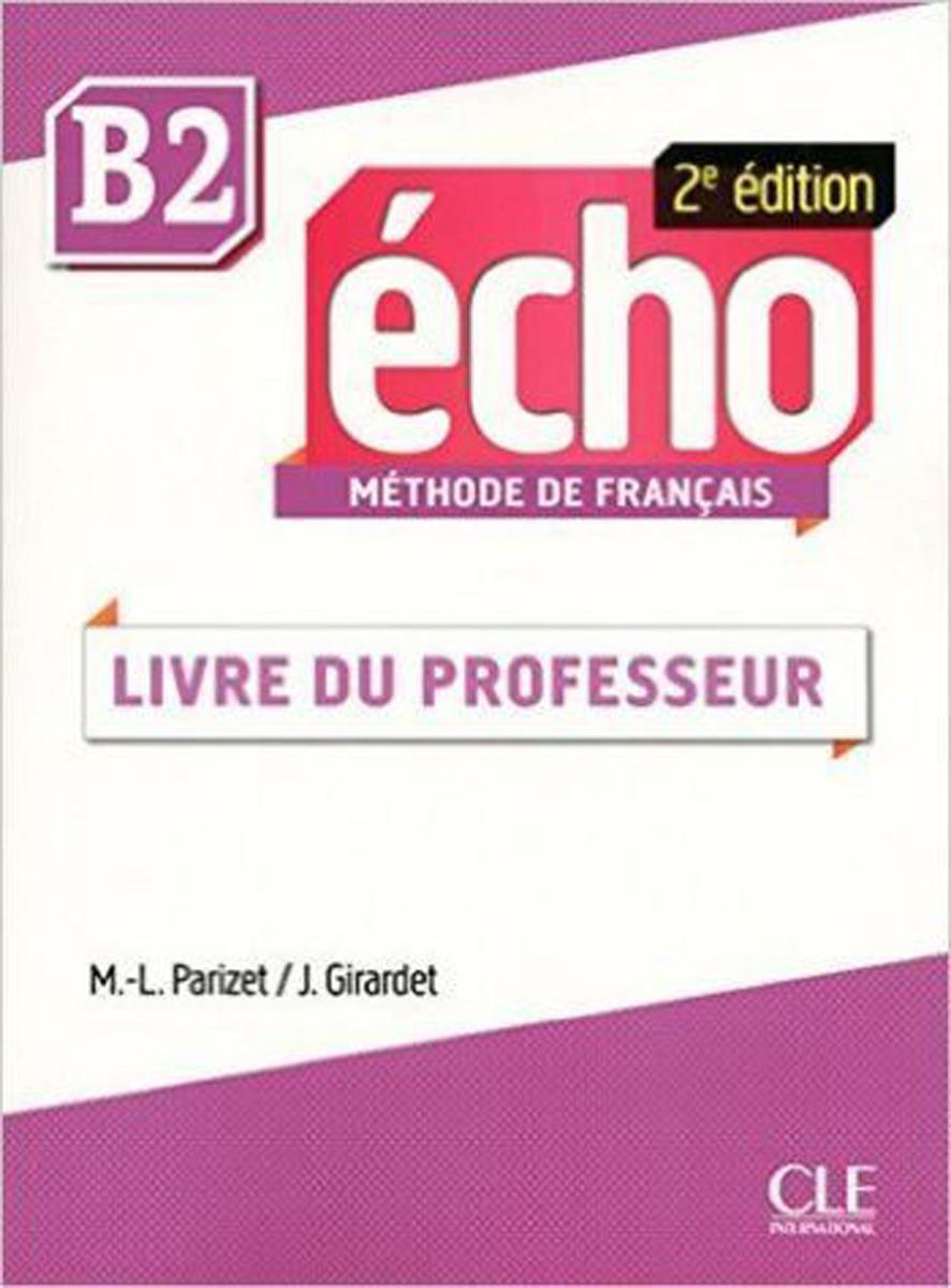 Echo B2: Guide du professor conjugaison progressive du francais a1 a2 1 débutant livre cd audio