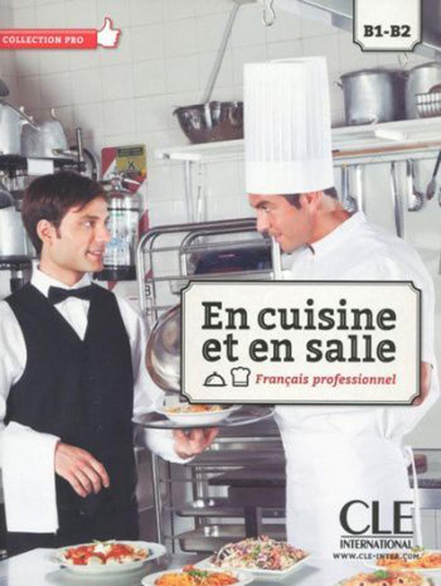 En cuisine et en salle: B1-B2: Livre (+ DVD) eugène guénin cavelier de la salle