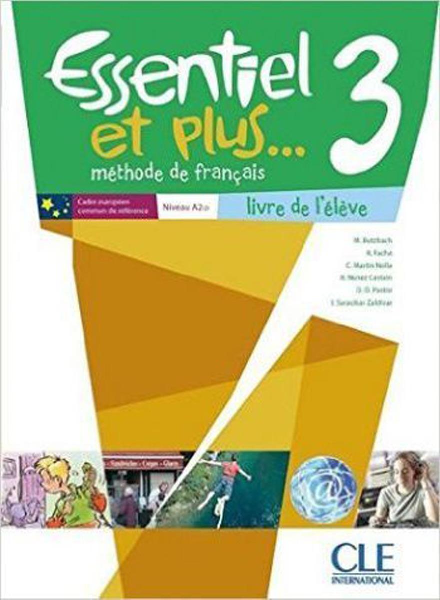 Essentiel ET Plus: Livre De L'Eleve 3. A2 (+ CD audio)
