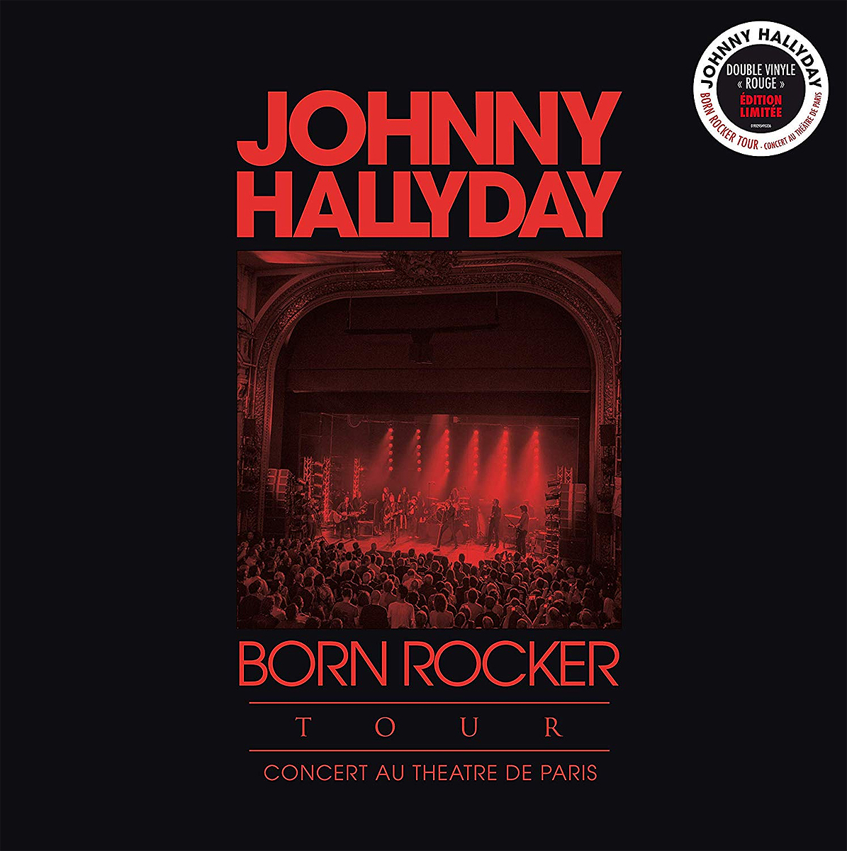 Джонни Холлидей Johnny Hallyday. Born Rocker Tour - Concert Au Theatre De Paris (2 LP) джонни холлидей johnny hallyday born rocker tour concert au theatre de paris 2 lp