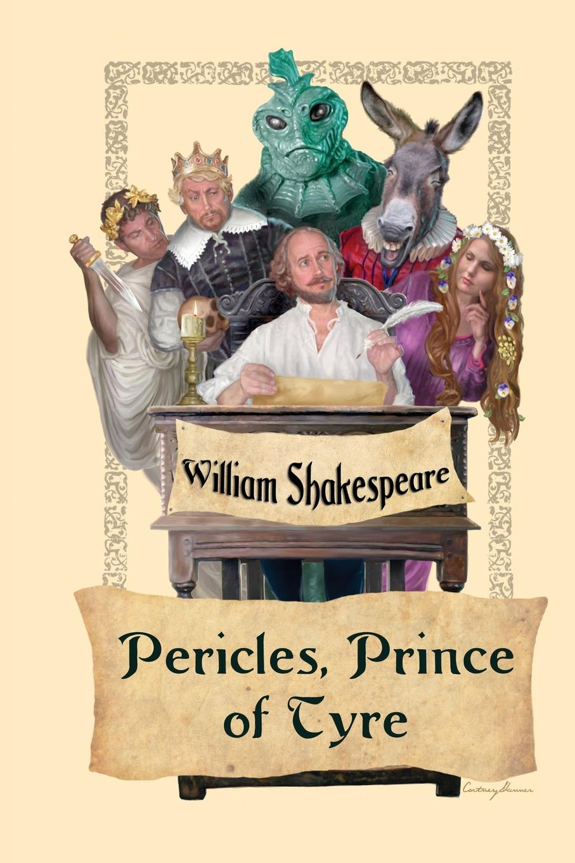 купить William Shakespeare, George Wilkins Pericles, Prince of Tyre онлайн