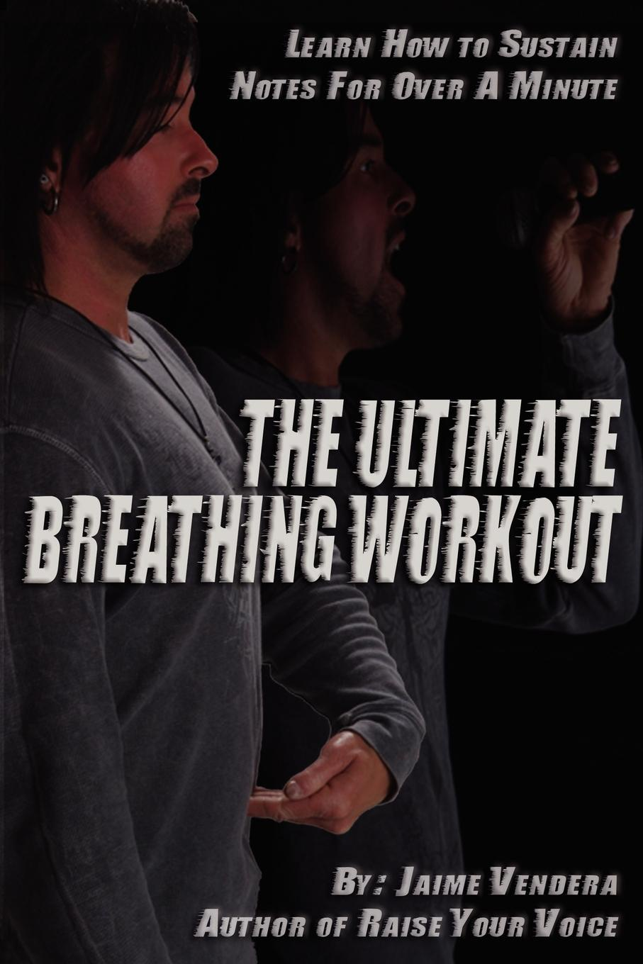 Jaime J. Vendera. The Ultimate Breathing Workout (Revised Edition)