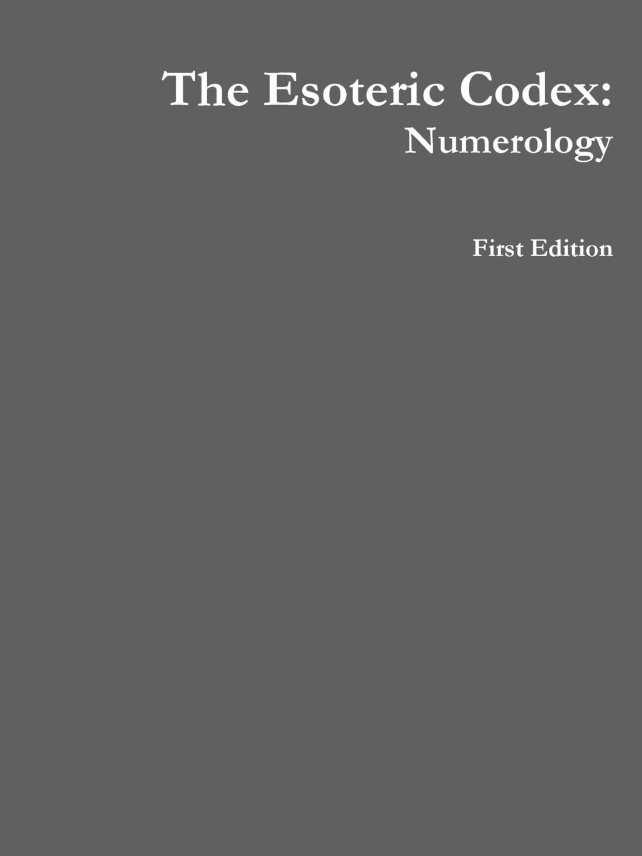 Kurt Highbaugh The Esoteric Codex. Numerology esoteric 777
