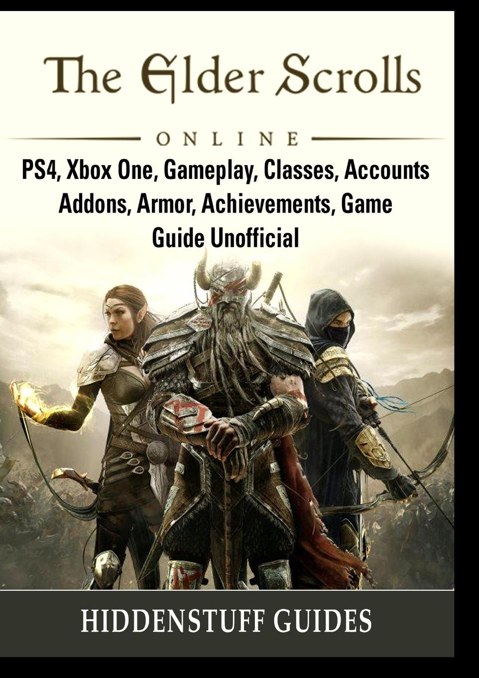 Hiddenstuff Guides. The Elder Scrolls Online, PS4, Xbox One, Gameplay, Classes, Accounts, Addons, Armor, Achievements, Game Guide Unofficial