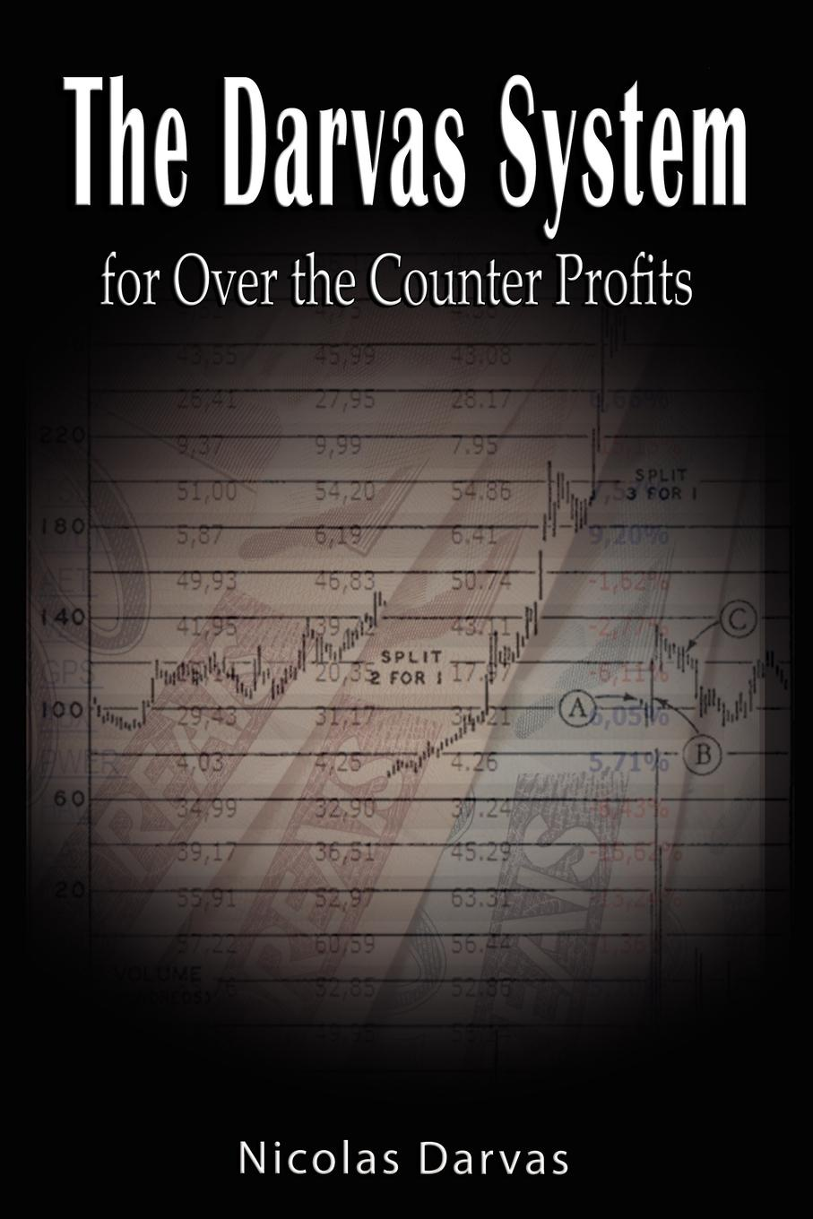 Nicolas Darvas Darvas System for Over the Counter Profits louis navellier the little book of big profits from small stocks website why you ll never buy a stock over $10 again