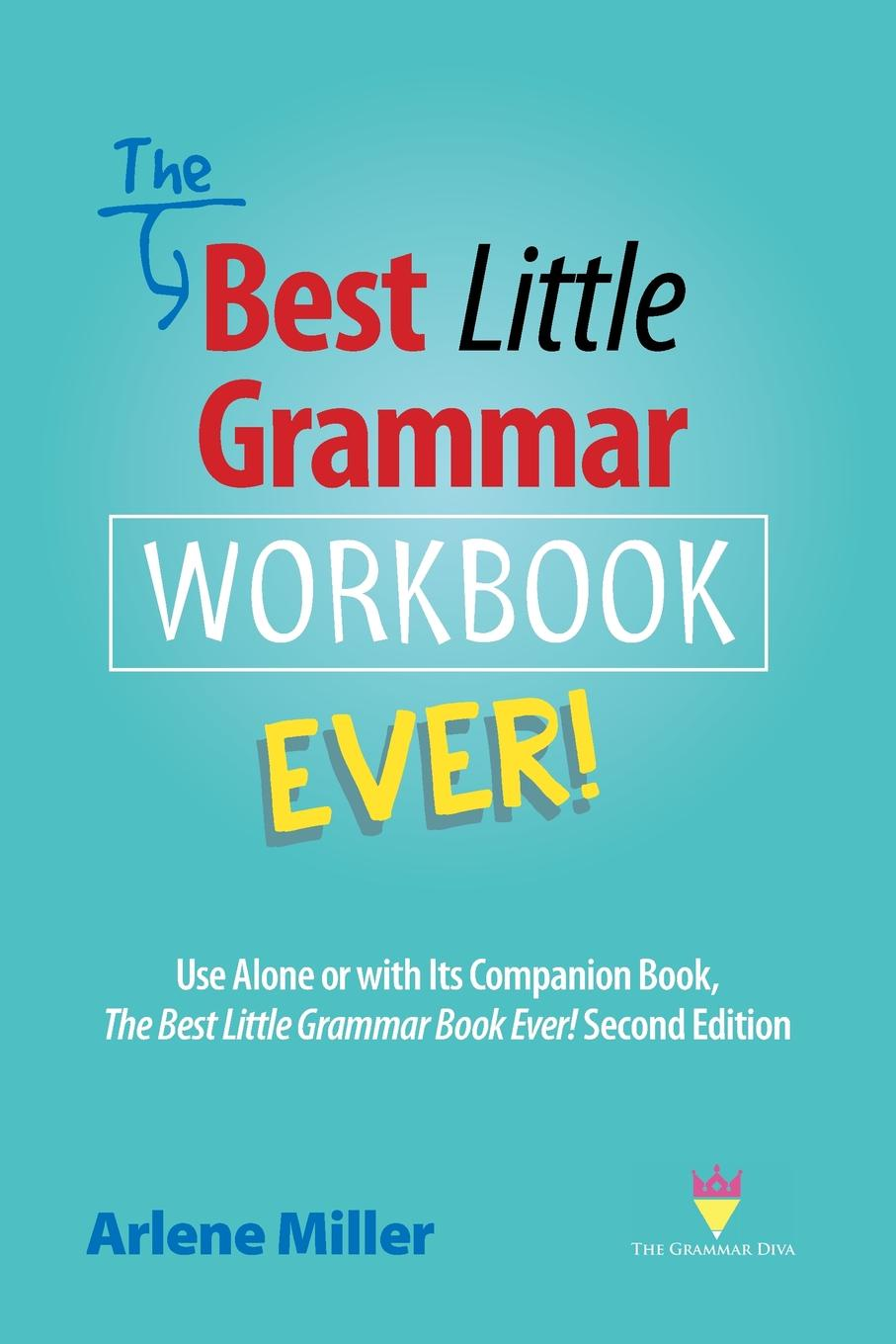 Arlene Miller The Best Little Grammar Workbook Ever!. Use Alone or with Its Companion Book, The Best Little Grammar Book Ever! Second Edition the best of archie comics book 4
