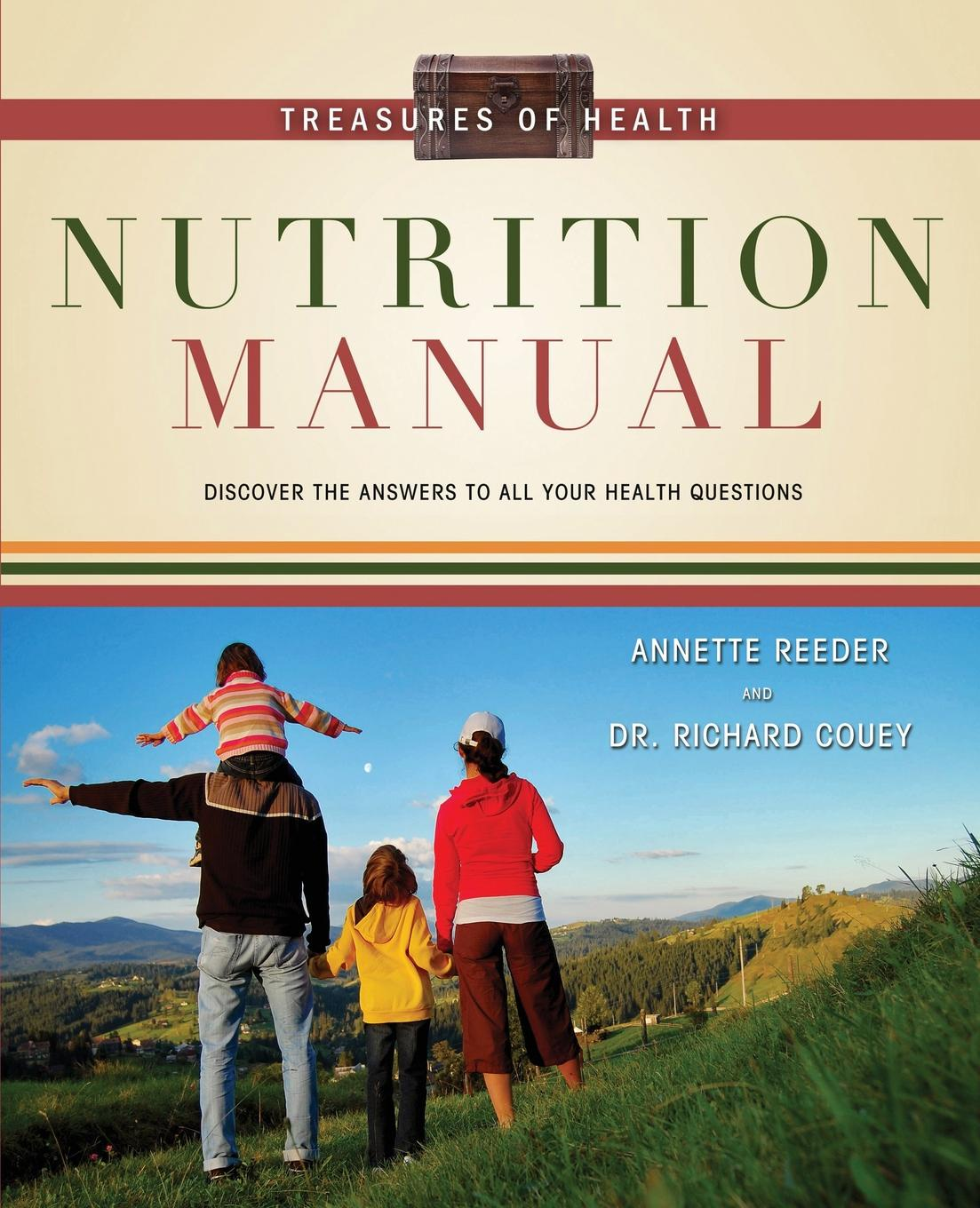 Annette Reeder, Richard Couey, Dr Couey Treasures of Health Nutrition Manual
