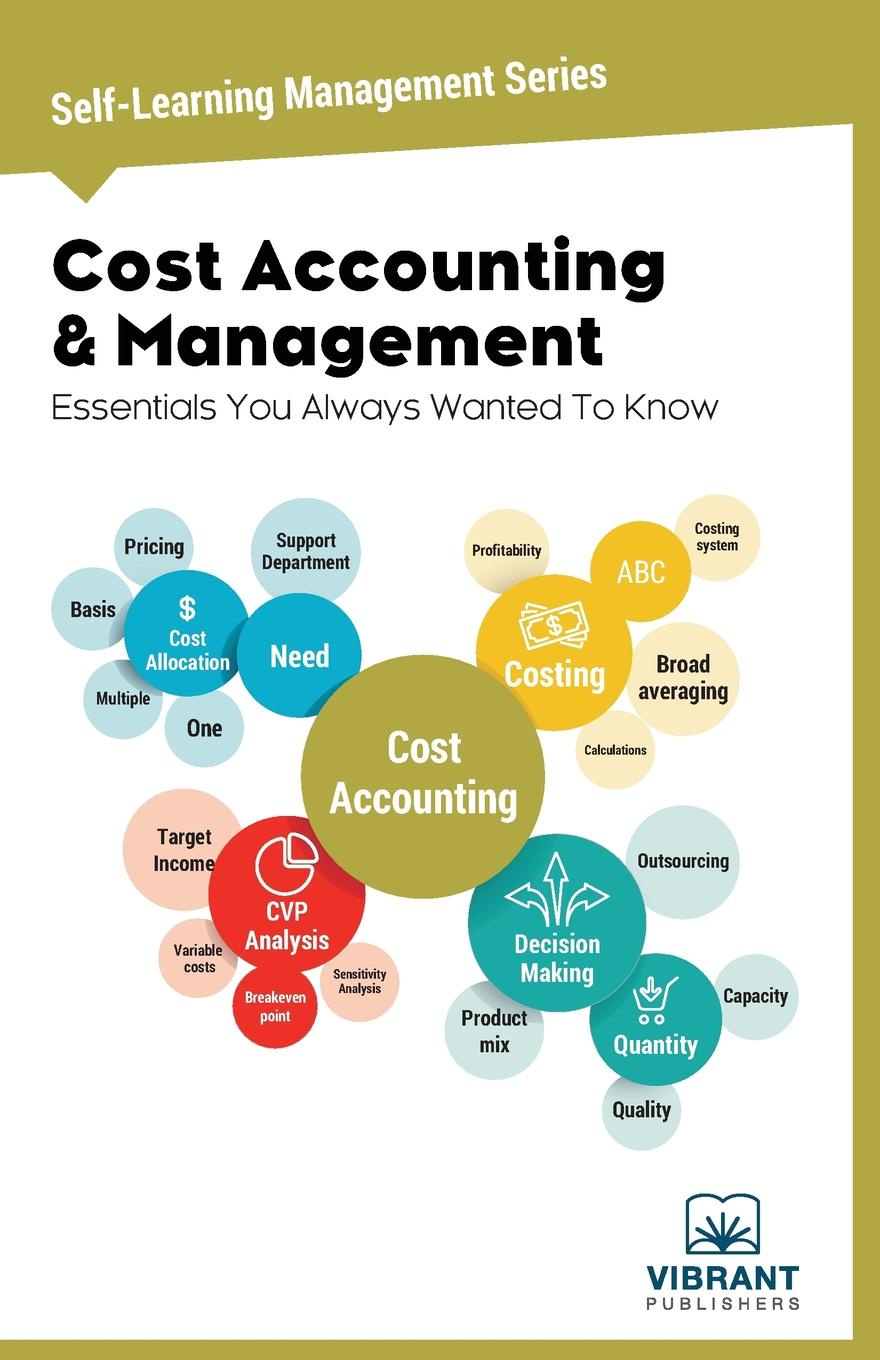 Cost Accounting & Management Essentials You Always Wanted To Know financial management concepts principles and practice