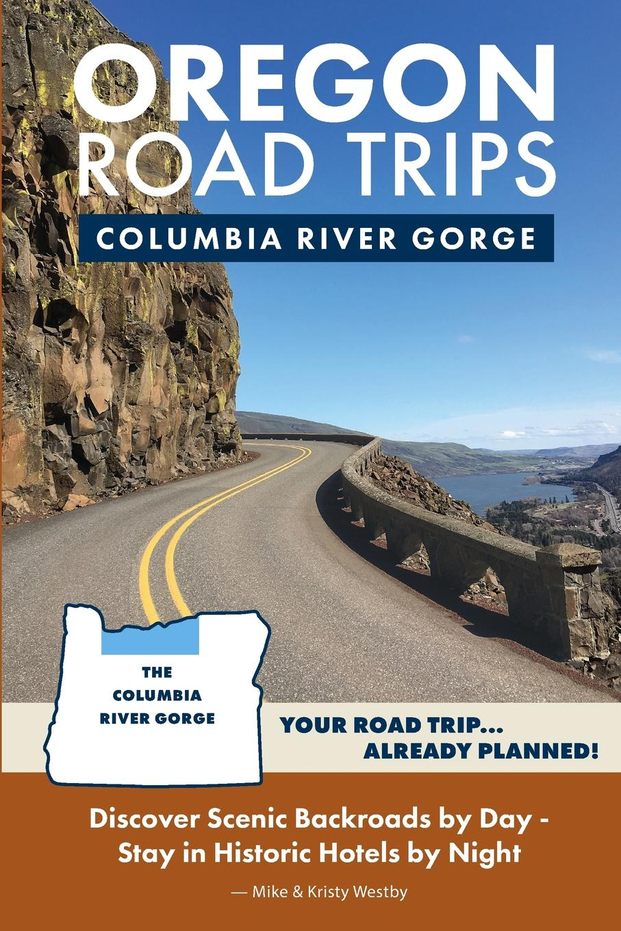 Mike Westby, Kristy Westby Oregon Road Trips - Columbia River Gorge Edition