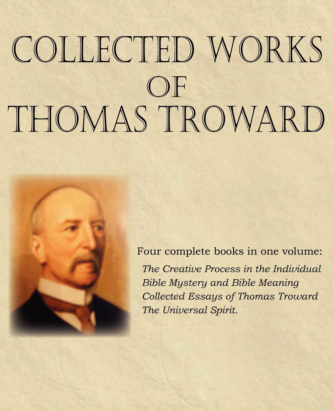 Thomas Troward Collected Works of Thomas Troward aileen albersworth what shall it profit a man