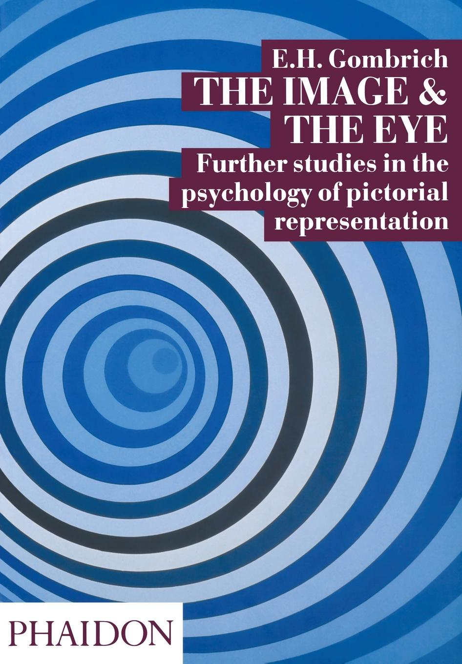 E.H. Gombrich The Image and the Eye hemingway style and the art of emotion