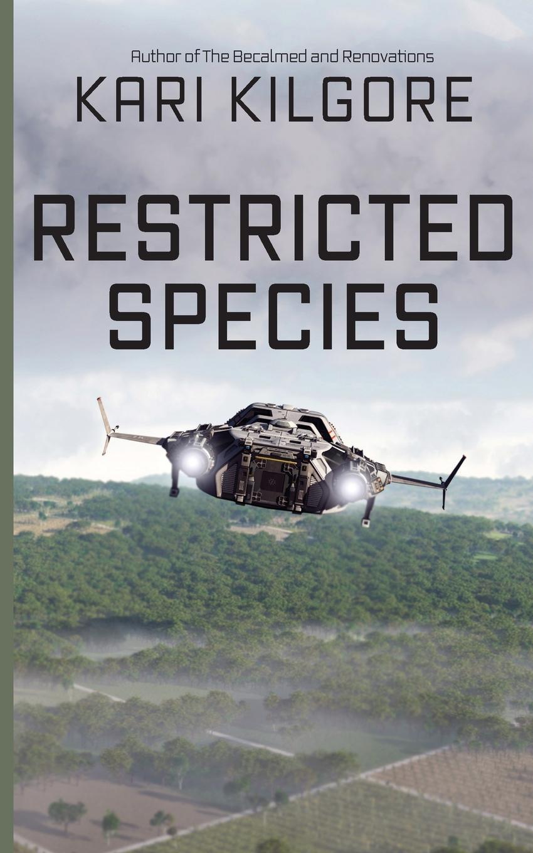Kari Kilgore Restricted Species