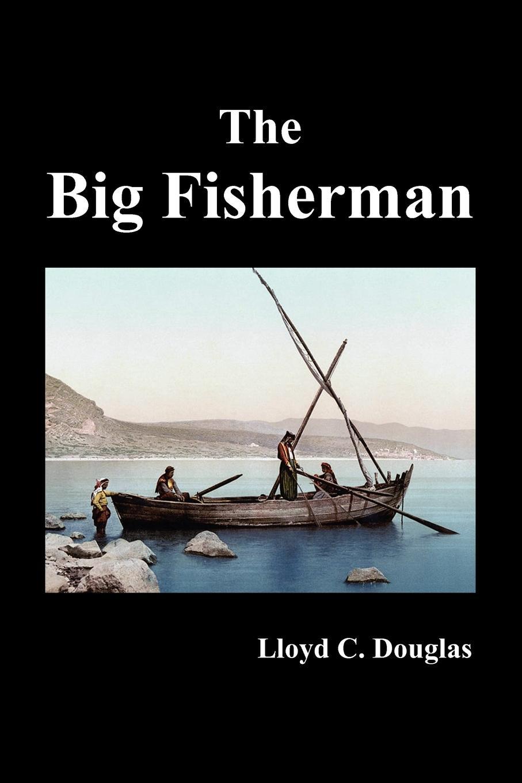 Lloyd Douglas The Big Fisherman frank lloyd wright the buildings