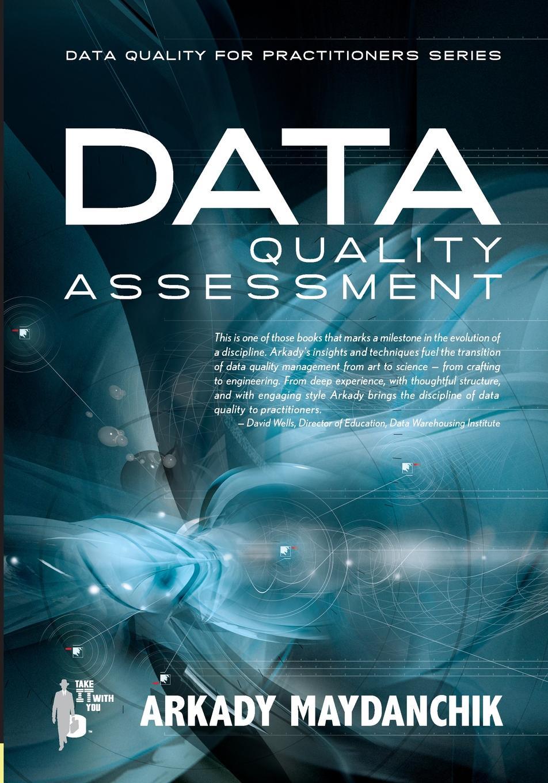 где купить Arkady Maydanchik Data Quality Assessment по лучшей цене