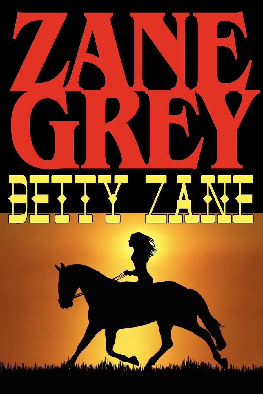 лучшая цена Zane Grey Betty Zane