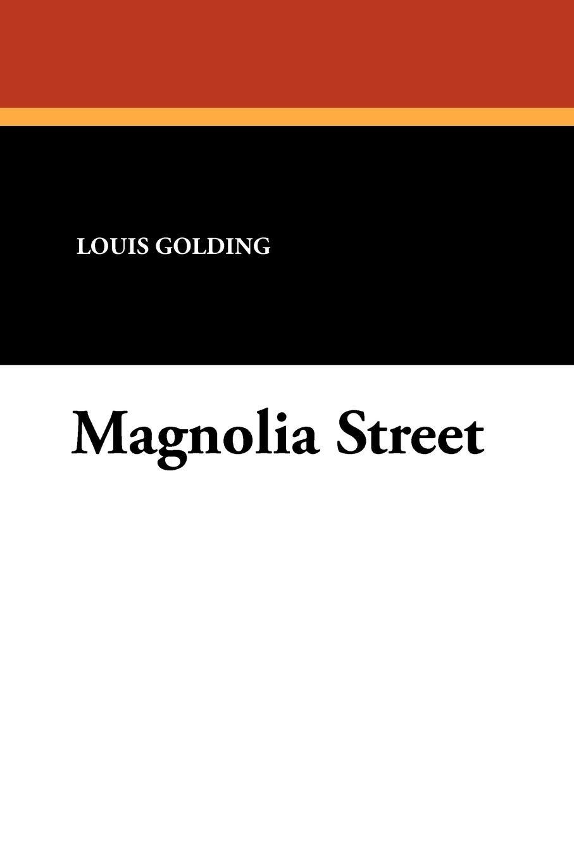 Louis Golding Magnolia Street evil in william golding s novels