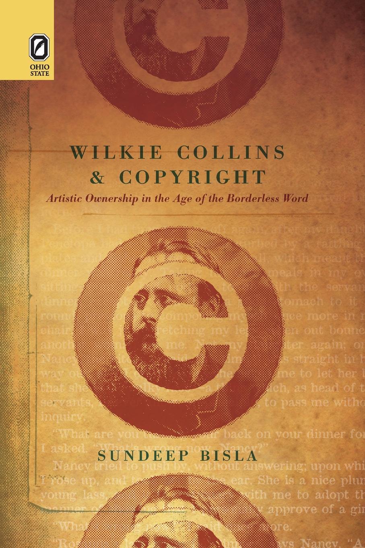 Sundeep Bisla Wilkie Collins and Copyright