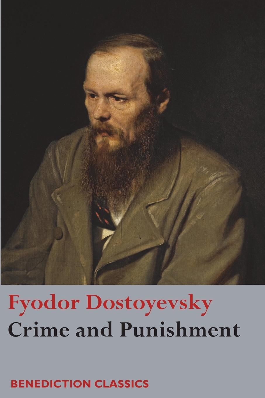 Фёдор Михайлович Достоевский Crime and Punishment dostoyevsky f crime and punisment
